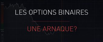 Options Binaires : une arnaque?